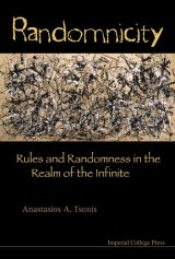 Randomnicity: Rules And Randomness In The Realm Of The Infinite