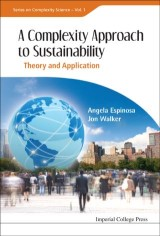 Complexity Approach To Sustainability, A: Theory And Application