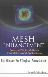 Mesh Enhancement: Selected Elliptic Methods, Foundations And Applications