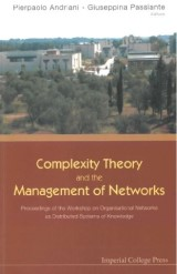 Complexity Theory And The Management Of Networks: Proceedings Of The Workshop On Organisational Networks As Distributed Systems Of Knowledge