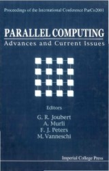 Parallel Computing: Advances And Current Issues, Proceedings Of The International Conference Parco2001