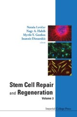 Stem Cell Repair And Regeneration - Volume 3