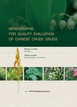 Monographs For Quality Evaluation Of Chinese Crude Drugs