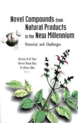 Novel Compounds From Natural Products In The New Millennium: Potential And Challenges