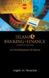 Islamic Banking And Finance In South-east Asia: Its Development And Future