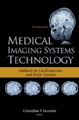 Medical Imaging Systems Technology Volume 5: Methods In Cardiovascular And Brain Systems