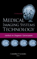 Medical Imaging Systems Technology Volume 4: Methods In Diagnosis Optimization