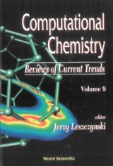 Computational Chemistry: Reviews Of Current Trends, Vol. 9