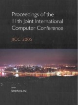Proceedings Of The 11th Joint International Computer Conference: Jicc 2005