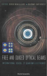 Free And Guided Optical Beams: Proceedings Of The International School Of Quantum Electronics