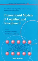 Connectionist Models Of Cognition And Perception Ii - Proceedings Of The Eighth Neural Computation And Psychology Workshop