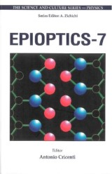 Epioptics-7, Proceedings Of The 24th Course Of The International School Of Solid State Physics