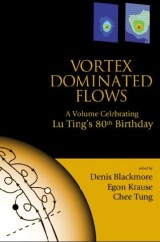 Vortex Dominated Flows: A Volume Celebrating Lu Ting's 80th Birthday