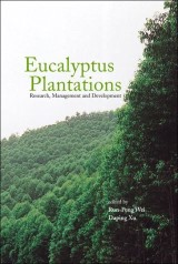 Eucalyptus Plantations: Research, Management And Development - Proceedings Of The International Symposium