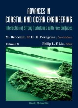 Advances In Coastal And Ocean Engineering, Vol 8: Interaction Of Strong Turbulence With Free Surfaces