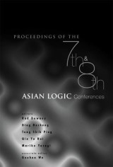 Proceedings Of The 7th And 8th Asian Logic Conferences