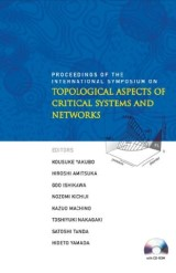 Topological Aspects Of Critical Systems And Networks (With Cd-rom) - Proceedings Of The International Symposium