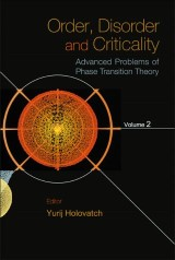 Order, Disorder And Criticality: Advanced Problems Of Phase Transition Theory - Volume 2