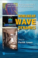 Nonlinear Wave Dynamics: Selected Papers Of The Symposium Held In Honor Of Philip L-f Liu's 60th Birthday