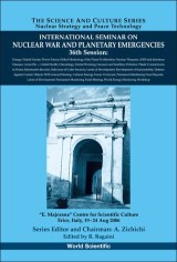 International Seminar On Nuclear War And Planetary Emergencies - 36th Session