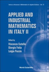 Applied And Industrial Mathematics In Italy Ii - Selected Contributions From The 8th Simai Conference
