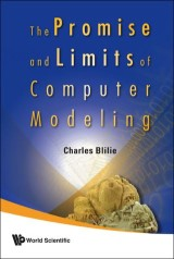 Promise And Limits Of Computer Modeling, The