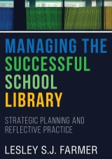 Managing the Successful School Library