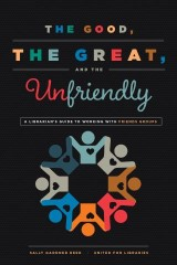 The Good, the Great, and the Unfriendly