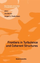 Frontiers In Turbulence And Coherent Structures - Proceedings Of The Cosnet/csiro Workshop On Turbulence And Coherent Structures In Fluids, Plasmas And Nonlinear Media