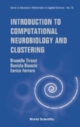 Introduction To Computational Neurobiology And Clustering