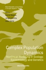 Complex Population Dynamics: Nonlinear Modeling In Ecology, Epidemiology And Genetics
