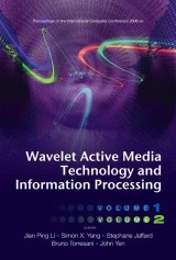 Wavelet Active Media Technology And Information Processing (In 2 Volumes) - Proceedings Of The International Computer Conference 2006