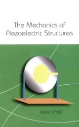 Mechanics Of Piezoelectric Structures, The