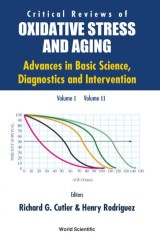 Critical Reviews Oxidative Stress And Aging: Advances In Basic Science, Diagnostics And Intervention (In 2 Vols)