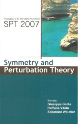 Symmetry And Perturbation Theory - Proceedings Of The International Conference On Spt2007