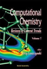 Computational Chemistry: Reviews Of Current Trends, Vol. 7