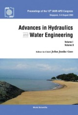Advances In Hydraulics And Water Engineering: Volumes I & Ii - Proceedings Of The 13th Iahr-apd Congress