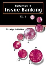 Advances In Tissue Banking, Vol. 6