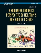 Nonlinear Dynamics Perspective Of Wolfram's New Kind Of Science, A (In 2 Volumes) - Volume Ii