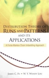 Distribution Theory Of Runs And Patterns And Its Applications: A Finite Markov Chain Imbedding Approach