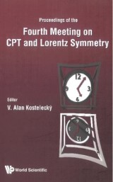 Cpt And Lorentz Symmetry - Proceedings Of The Fourth Meeting