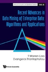 Recent Advances In Data Mining Of Enterprise Data: Algorithms And Applications