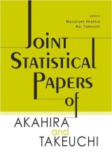 Joint Statistical Papers Of Akahira And Takeuchi