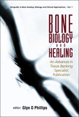Bone Biology And Healing