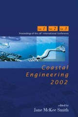 Coastal Engineering 2002: Solving Coastal Conundrums - Proceedings Of The 28th International Conference (In 3 Vols)