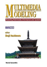 Multimedia Modeling - Modeling Multimedia Information & Systems (Mmm 2000)