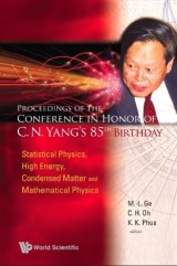 Proceedings Of The Conference In Honor Of C N Yang's 85th Birthday: Statistical Physics, High Energy, Condensed Matter And Mathematical Physics