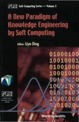 New Paradigm Of Knowledge Engineering By Soft Computing, A