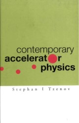 Contemporary Accelerator Physics