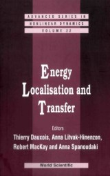 Energy Localisation And Transfer